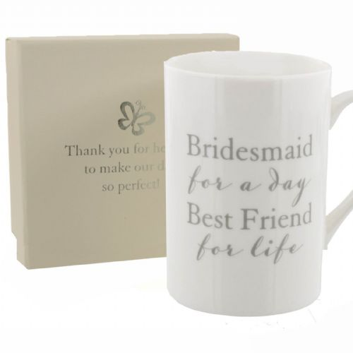 Wedding Bridesmaid Thank You Gift - White Cup Mug Inscribed With 'Bridesmaid For The Day Friend For Life' Maid Of Honour Gift